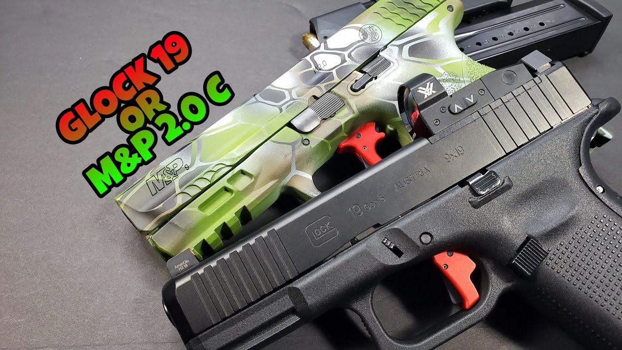 Glock 19 Gen 5 MOS or M&P 2.0 Compact: which would you choose?