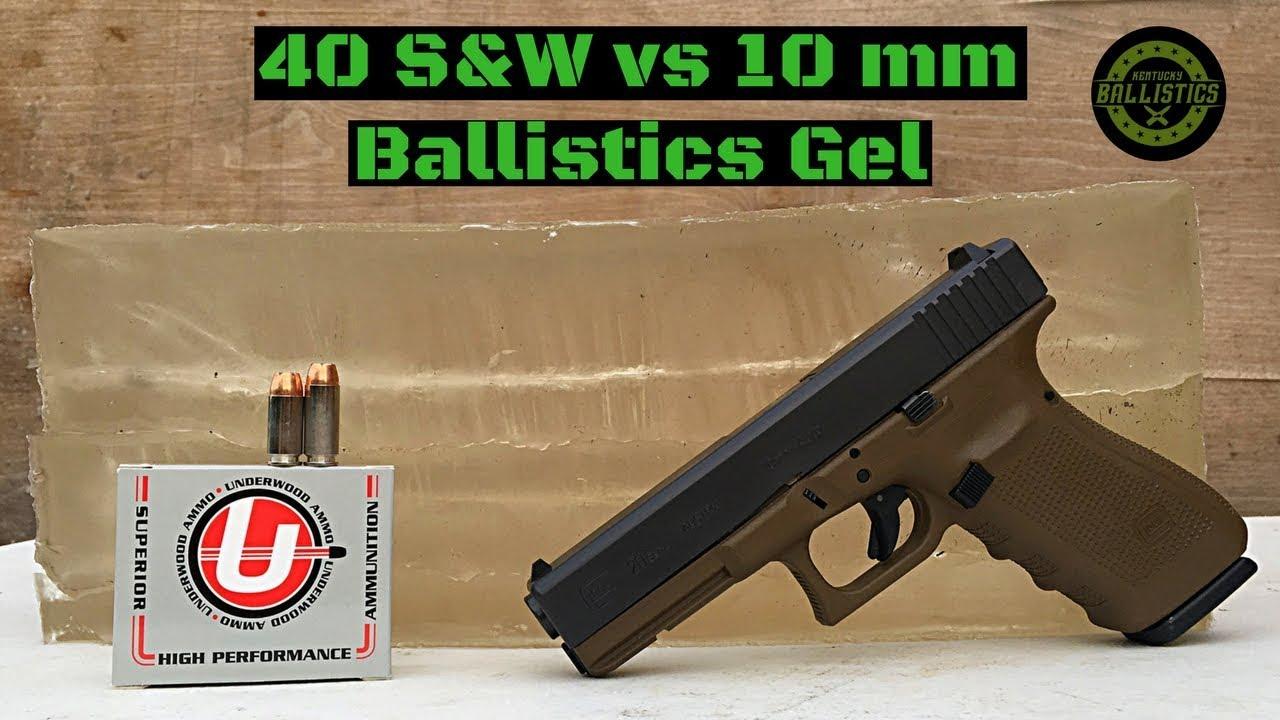 40 S&W vs 10mm vs Ballistics Gel