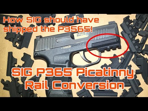 SIG P365 Real Rail Conversion