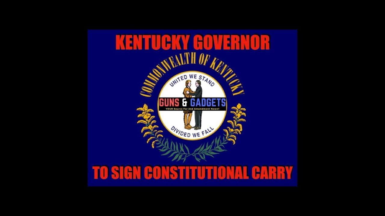 Kentucky Governor To Sign Constitutional Carry Bill