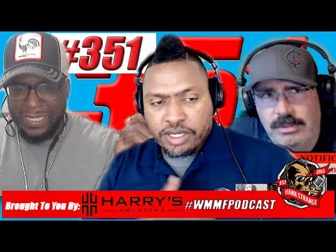 Podcast #351 -2A Macho Hypermasculinity: Are We Guilty Or Just Free? Hank Strange WMMF Podcast