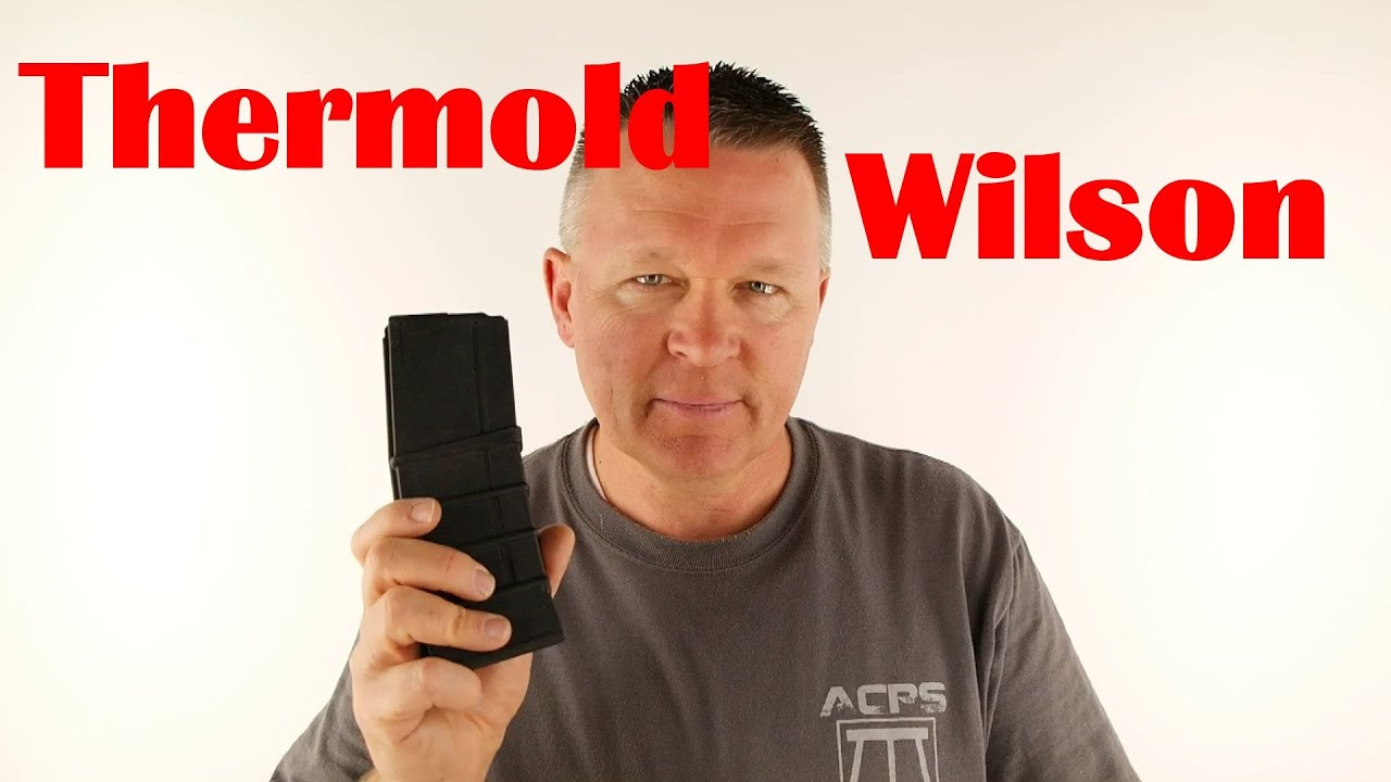 Man vs Magazine Thermold Wilson