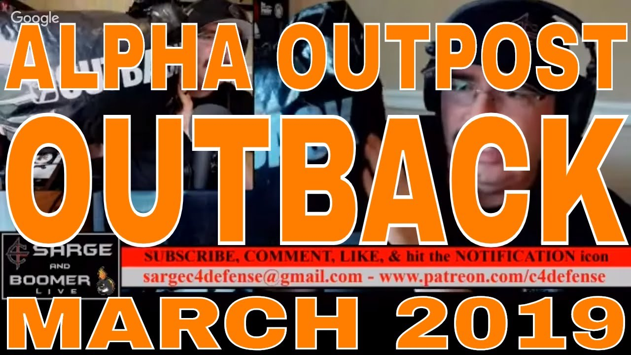 Alpha Outpost Outback March 2019