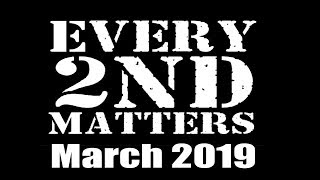 March 2019 - Every 2nd Matters - Get Involved Grass Roots Second Amendment Advocacy