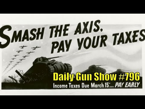 Taxation is Theft Day - Daily Gun Show #796
