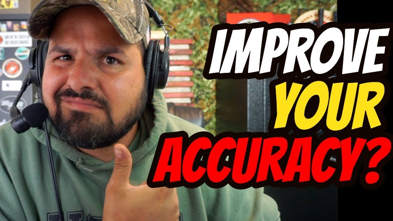 How to Improve Your Accuracy?