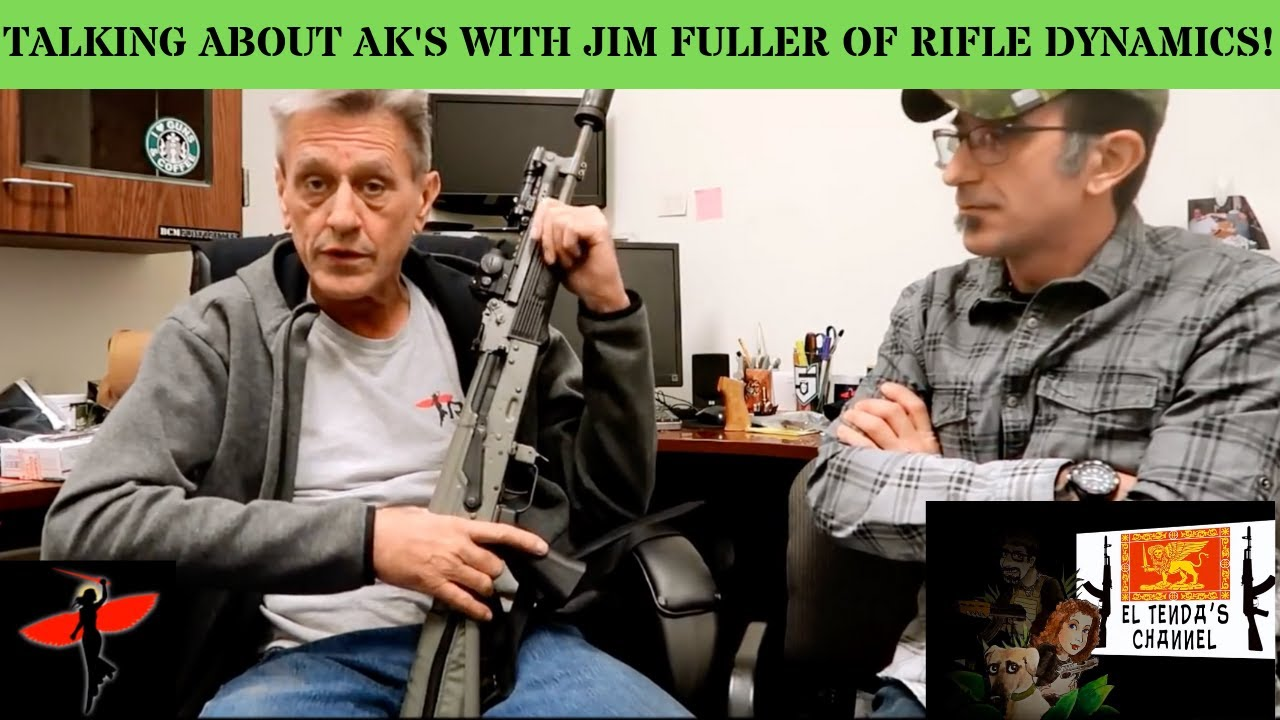 talking about ak's with jim fuller of rifle  dynamics
