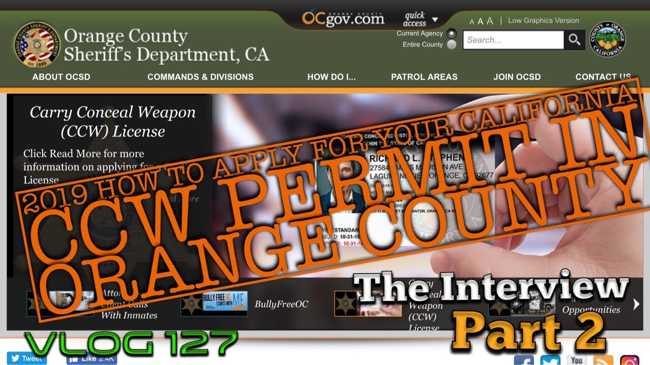 2019 How to Apply for your California CCW Permit In Orange County - Part 2 (my Interview) - Vlog 127