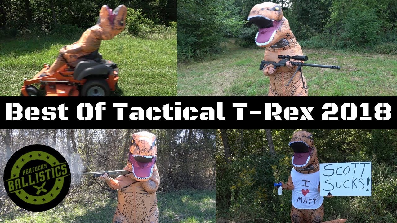 Best Of Tactical T-Rex 2018