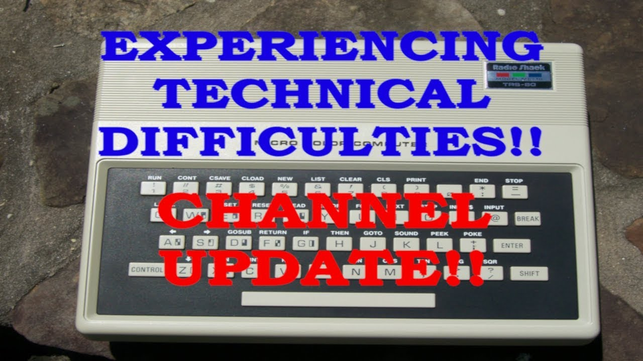 Technical Problems - Quick Channel Update!