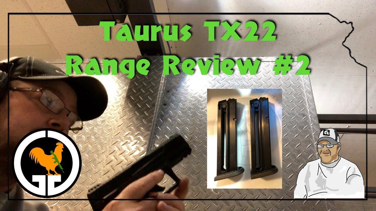 Taurus TX22 Range Review #2
