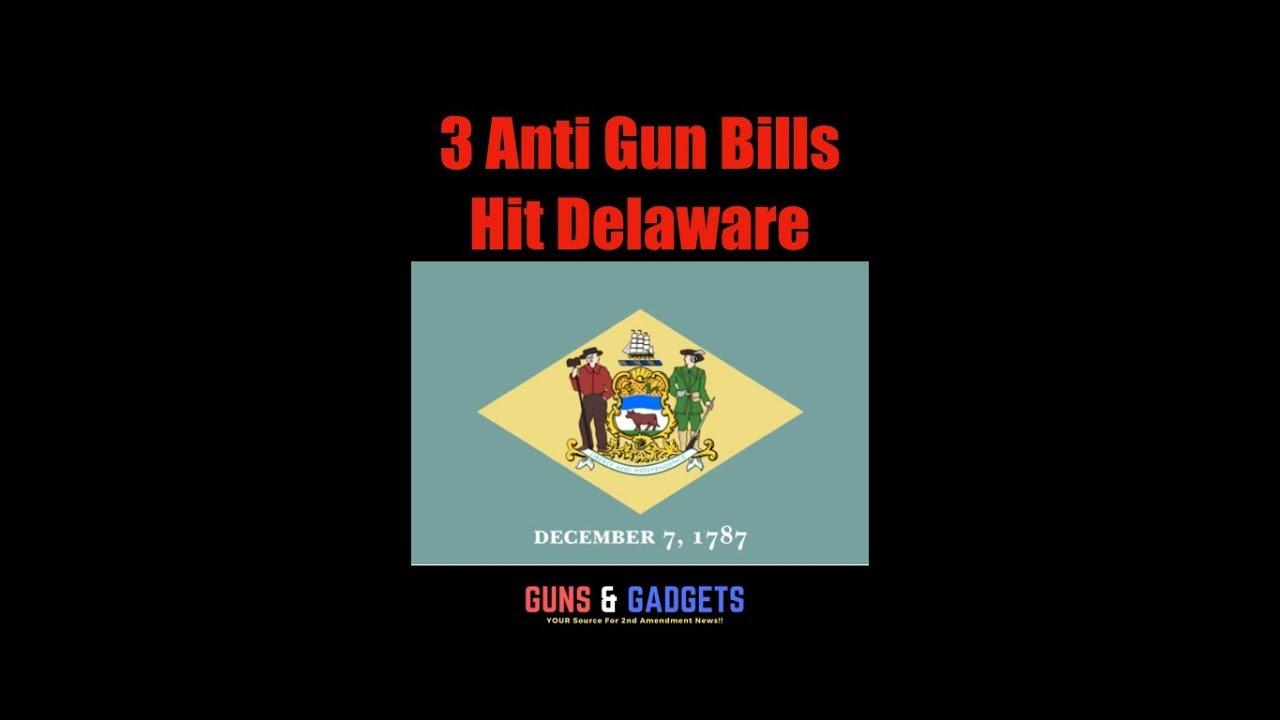 3 Anti Gun Bills Hit Delaware