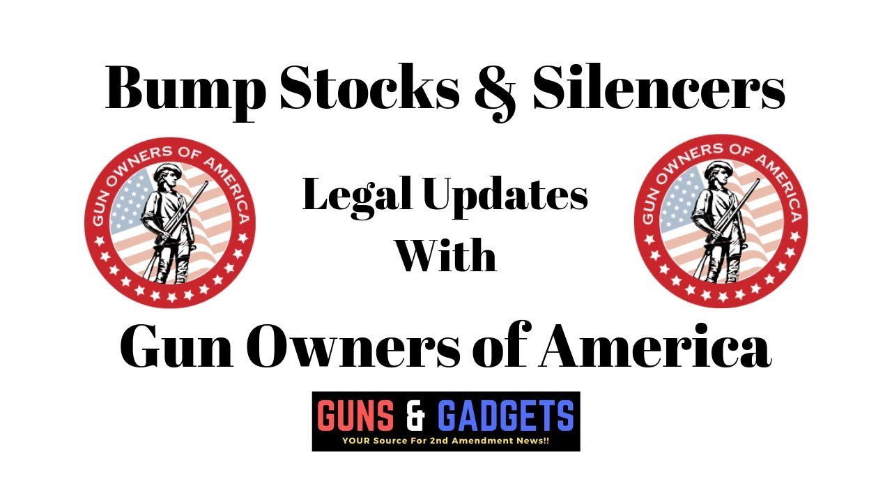 Legal Updates With Gun Owners of America
