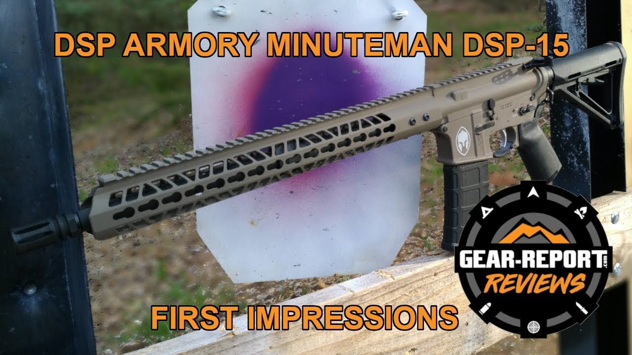 DSP Armory Minuteman DSP-15 Review First Impressions