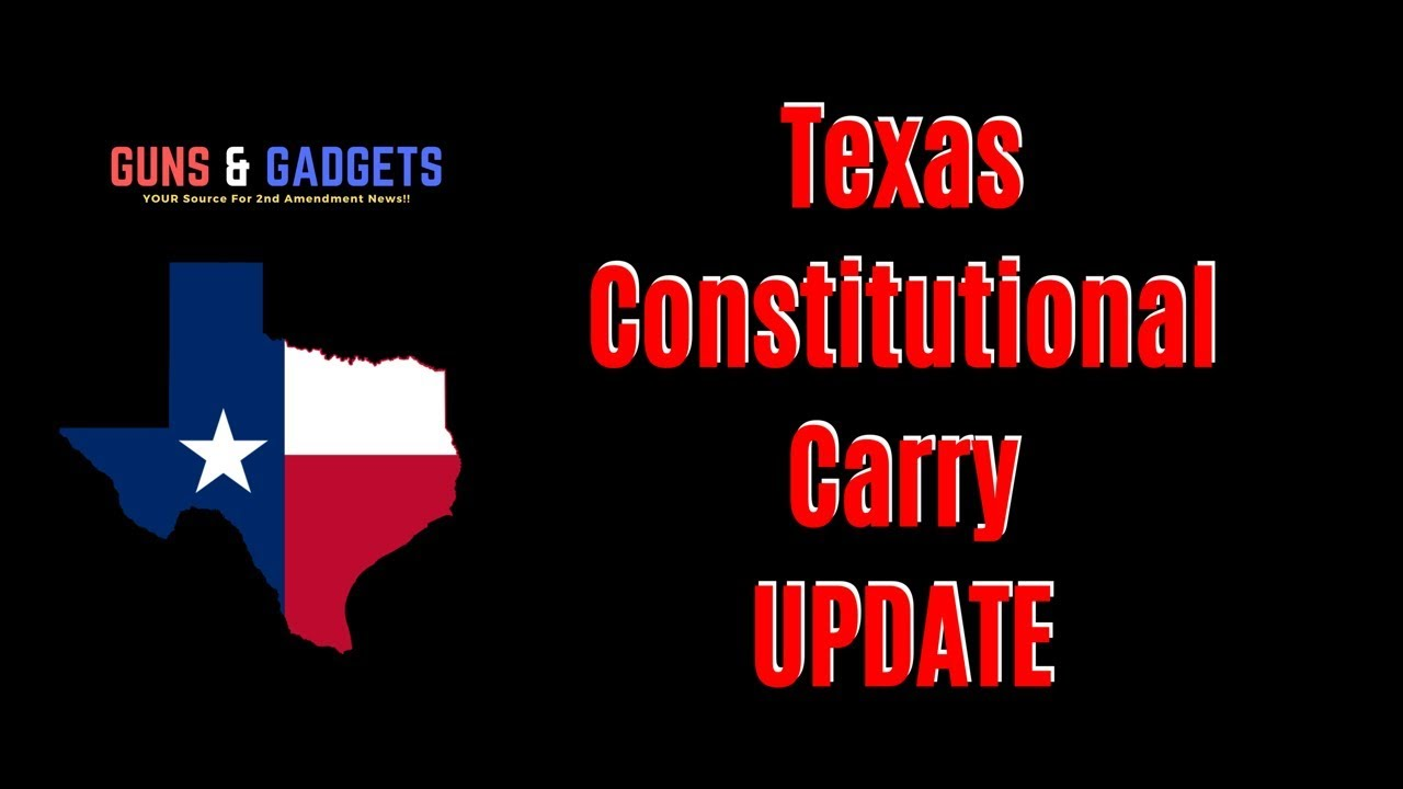 Texas Constitutional Carry Update