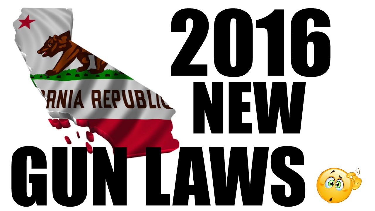 New California Gun Laws 2016