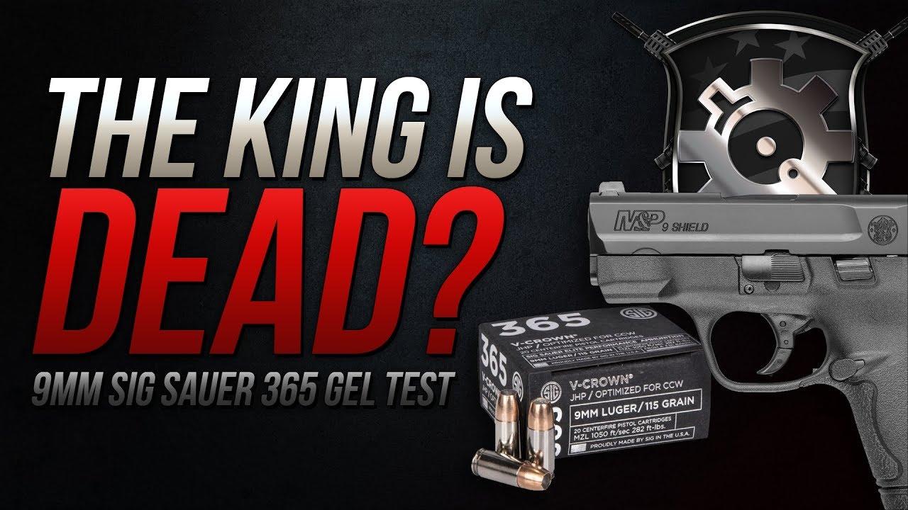 The King Is Dead?9mm Sig Sauer 365 115gr V-Crown Gel Test