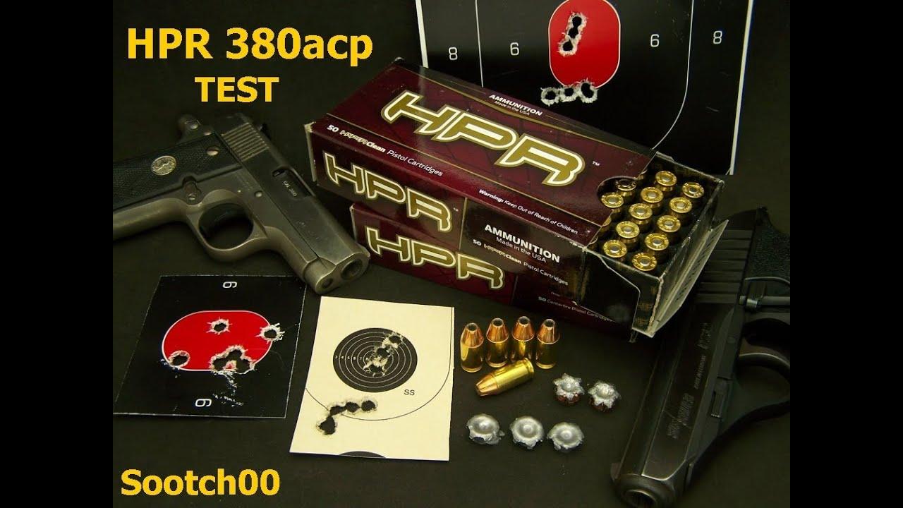 HPR 380acp Ammo test
