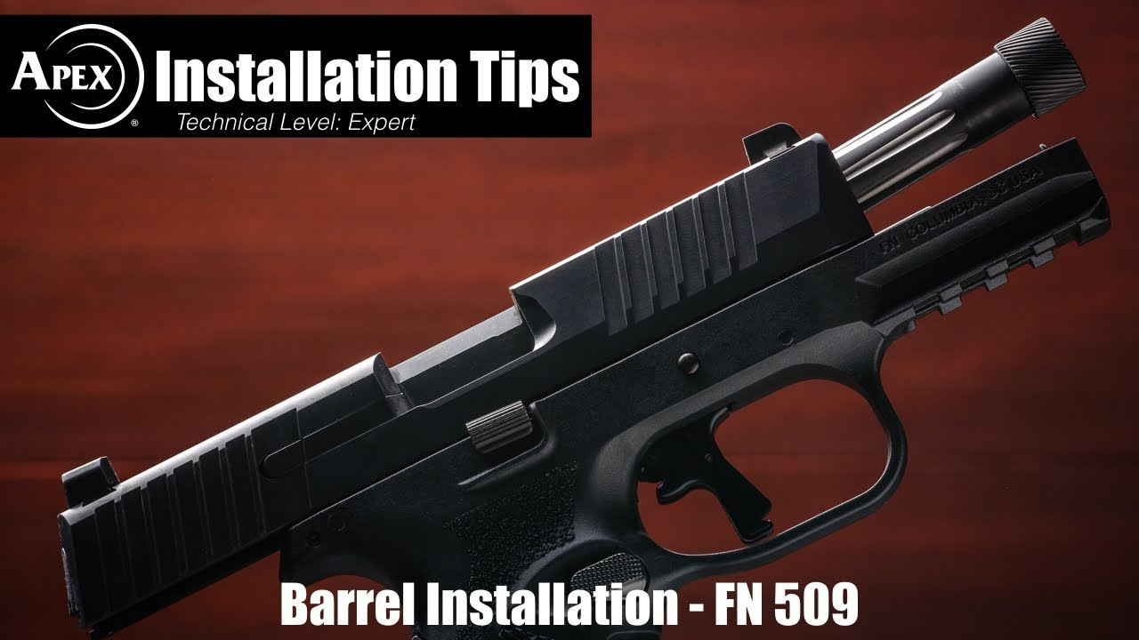 How To Install The Apex FN 509 Barrel