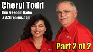 Cheryl Todd from Gun Freedom Radio Podcast & AZFirearms