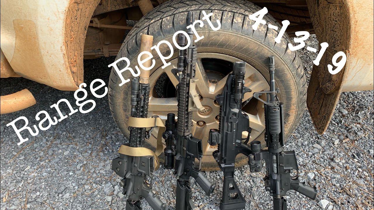 Range Report, 4-13-19