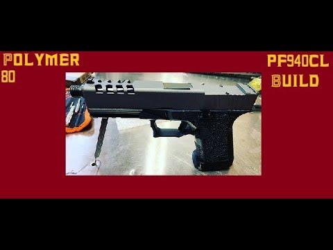 Polymer 80 PF940CL build (G17 slide G19 frame)