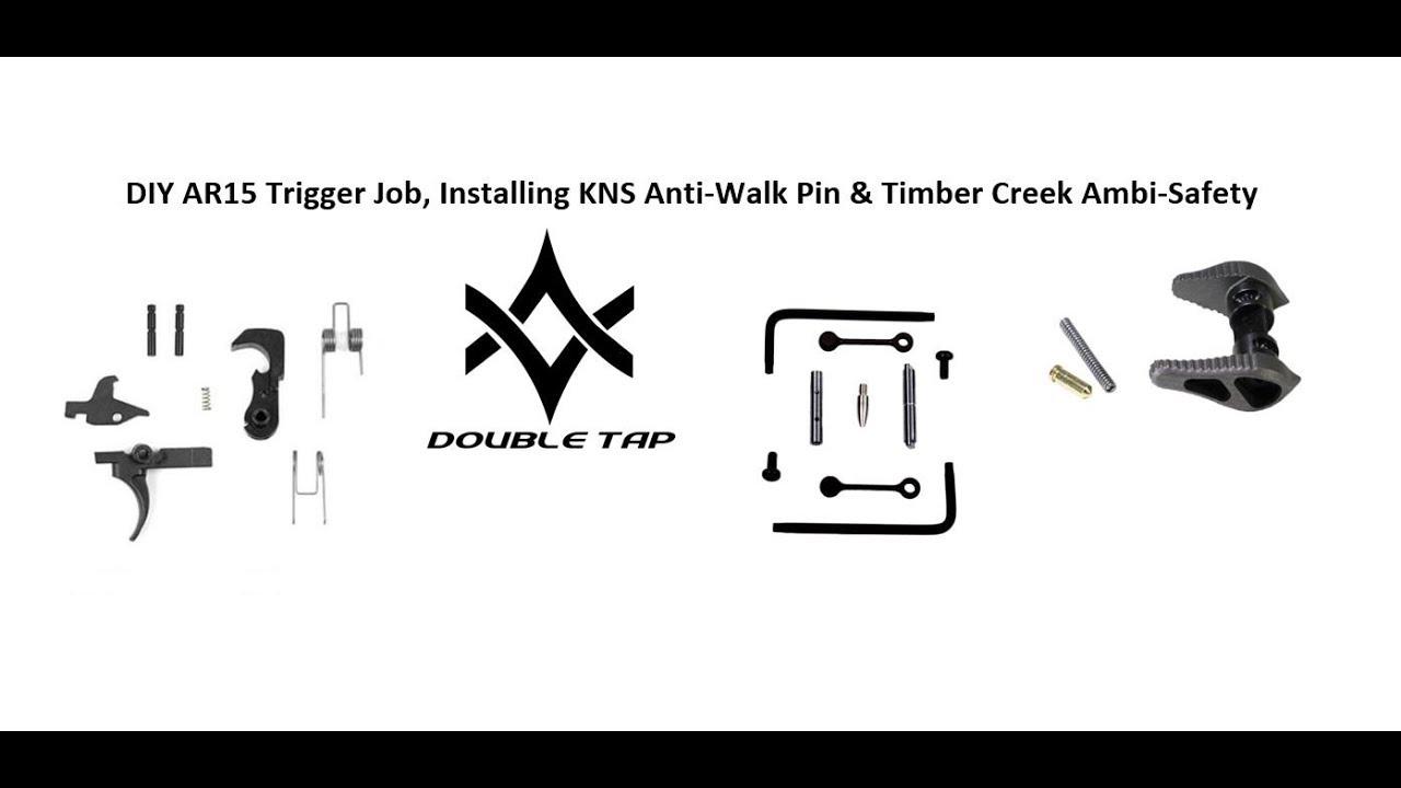 AR15 DIY AR15 Trigger Job, KNS Anti-walk pins and Timber Creek Ambi-safety