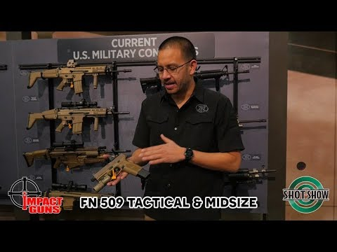 FN 509 Tactical / 509 Midsize - SHOT Show 2019