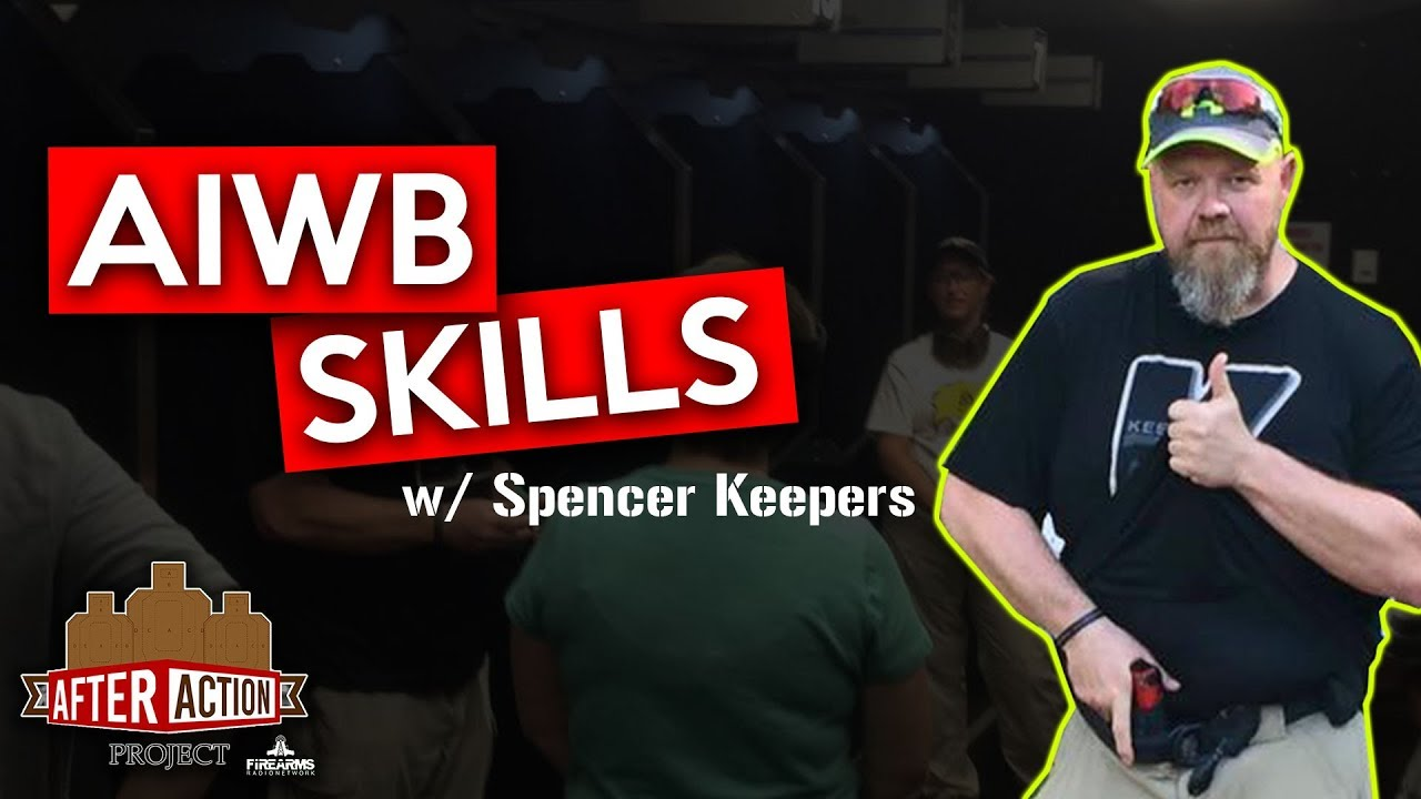 AAP 021 - AIWB Skills Course w/ Spencer Keepers of Keepers Concealment