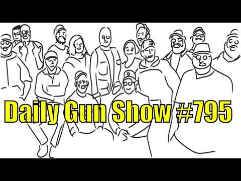 Daily Gun Show #795