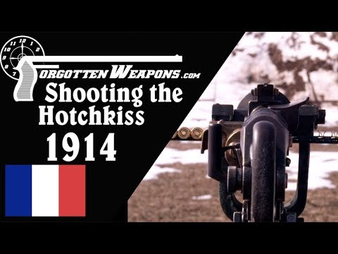 The Hotchkiss Heavy: Shooting the Great War's Modele 1914