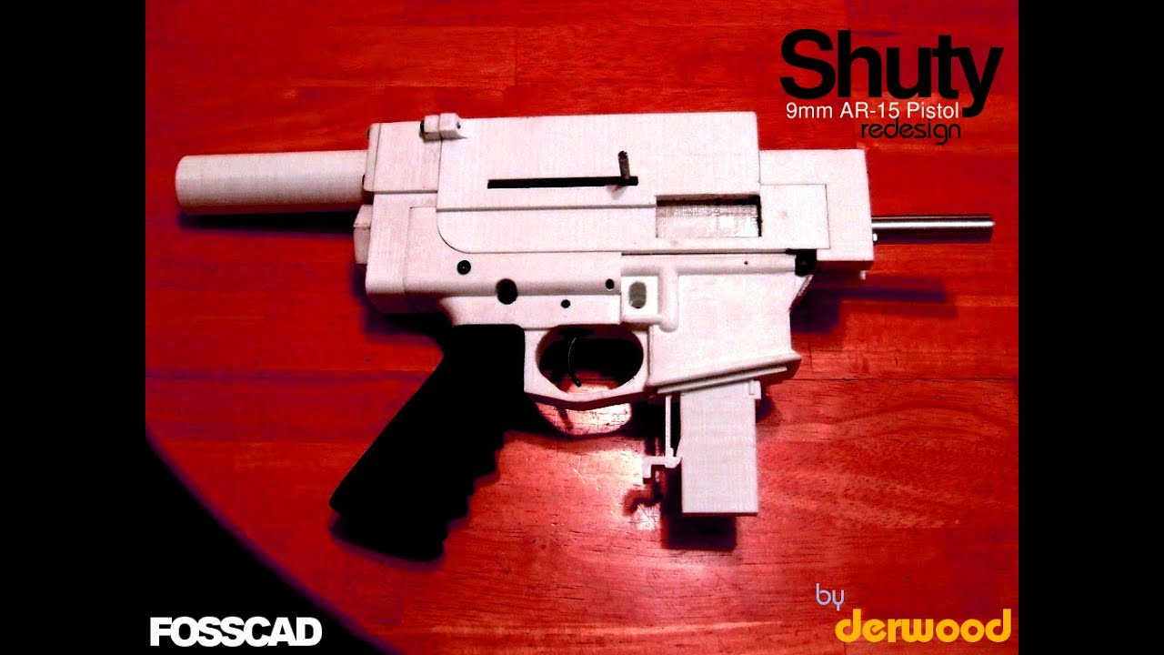 FOSSCAD: 3D-Printed 9mm AR-15 Shuty Redesign Pistol [Test Fire]