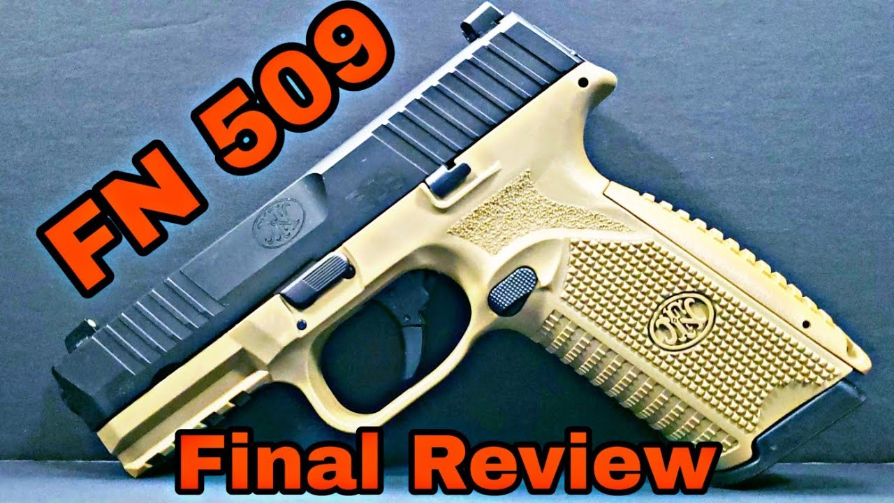 FN 509 : A Solid Choice
