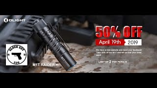 🔦 OLIGHT M1T RAIDER FLASH SALE! 500 LUMENS FOR $20??