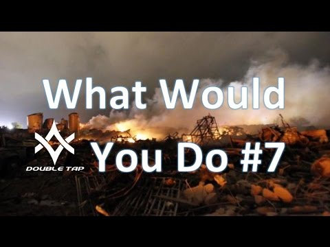 SHTF What Would You Do #7 - Are You Ready For Anything?