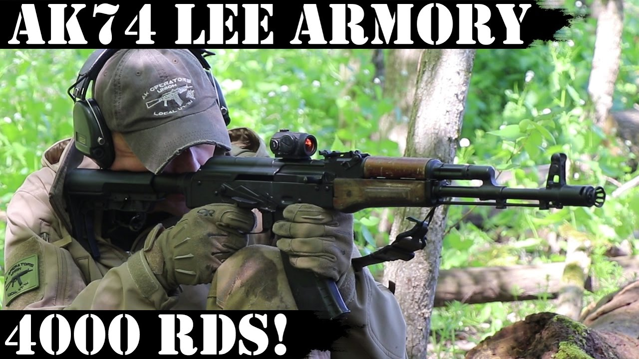 AK74 by Lee Armory, 4000rds Later!