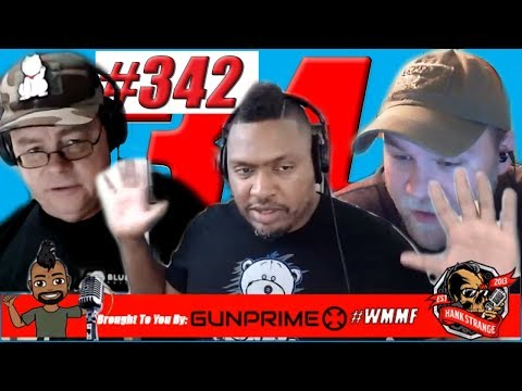 Podcast #342 - We're In A New Studio & Buckshot Update! Hank Strange WMMF Podcast