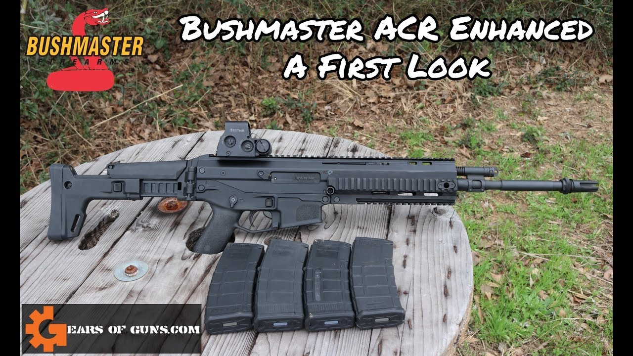 Bushmaster ACR Enhanced: A First Look
