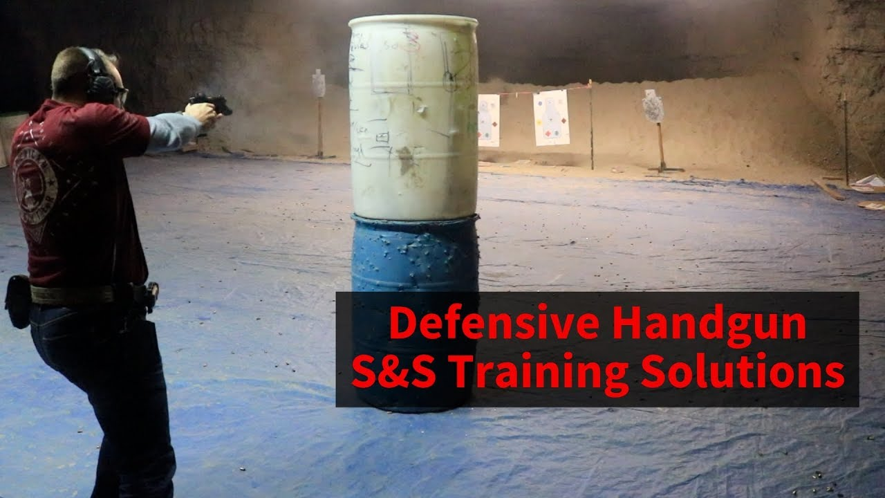 Defensive Handgun -- S&S Training Solutions