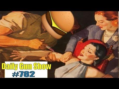Daily Gun Show #782