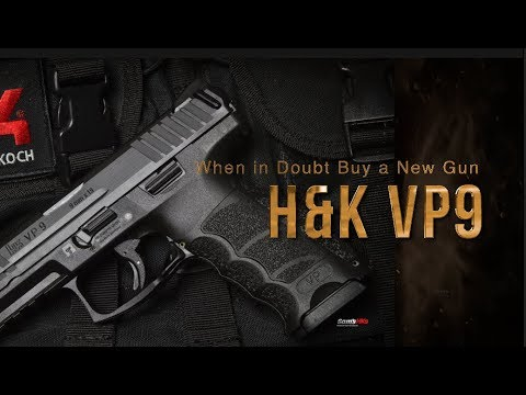 H&K VP9- 1st Look for a Late Adopter