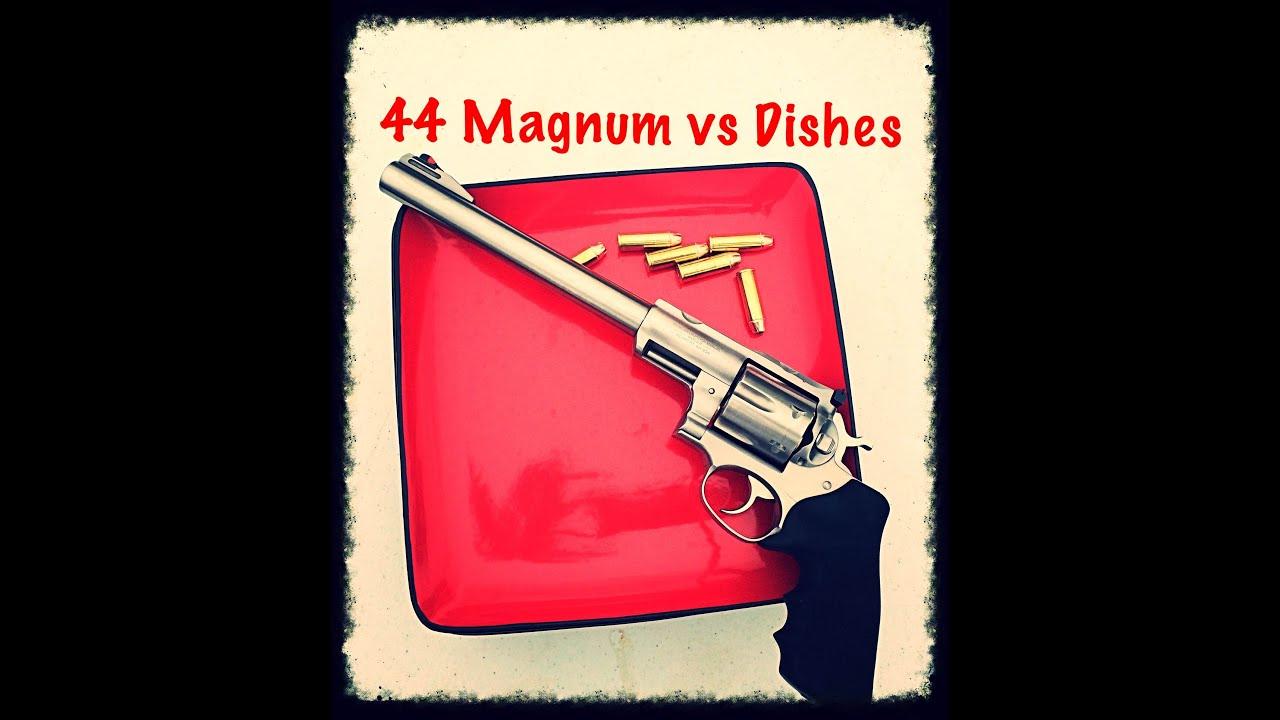 44 Magnum vs Dishes