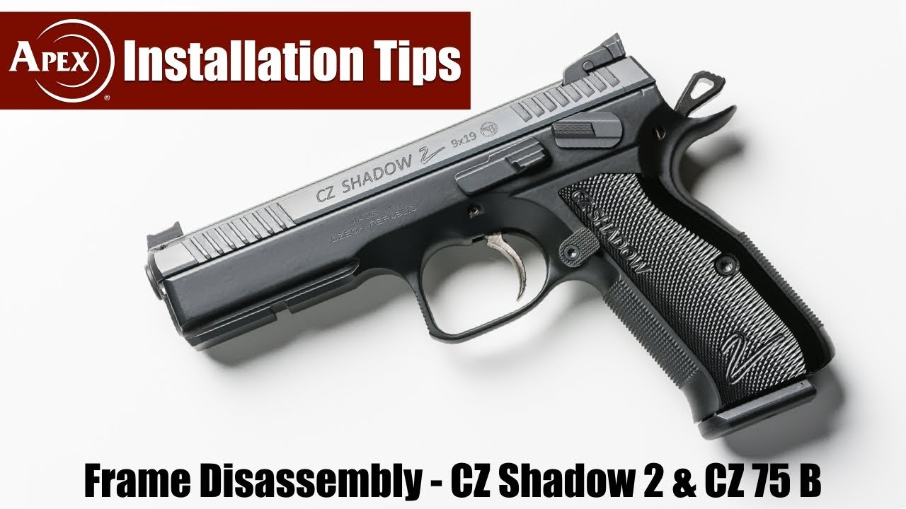 How To Disassemble The CZ Shadow 2 & CZ 75 B Frames