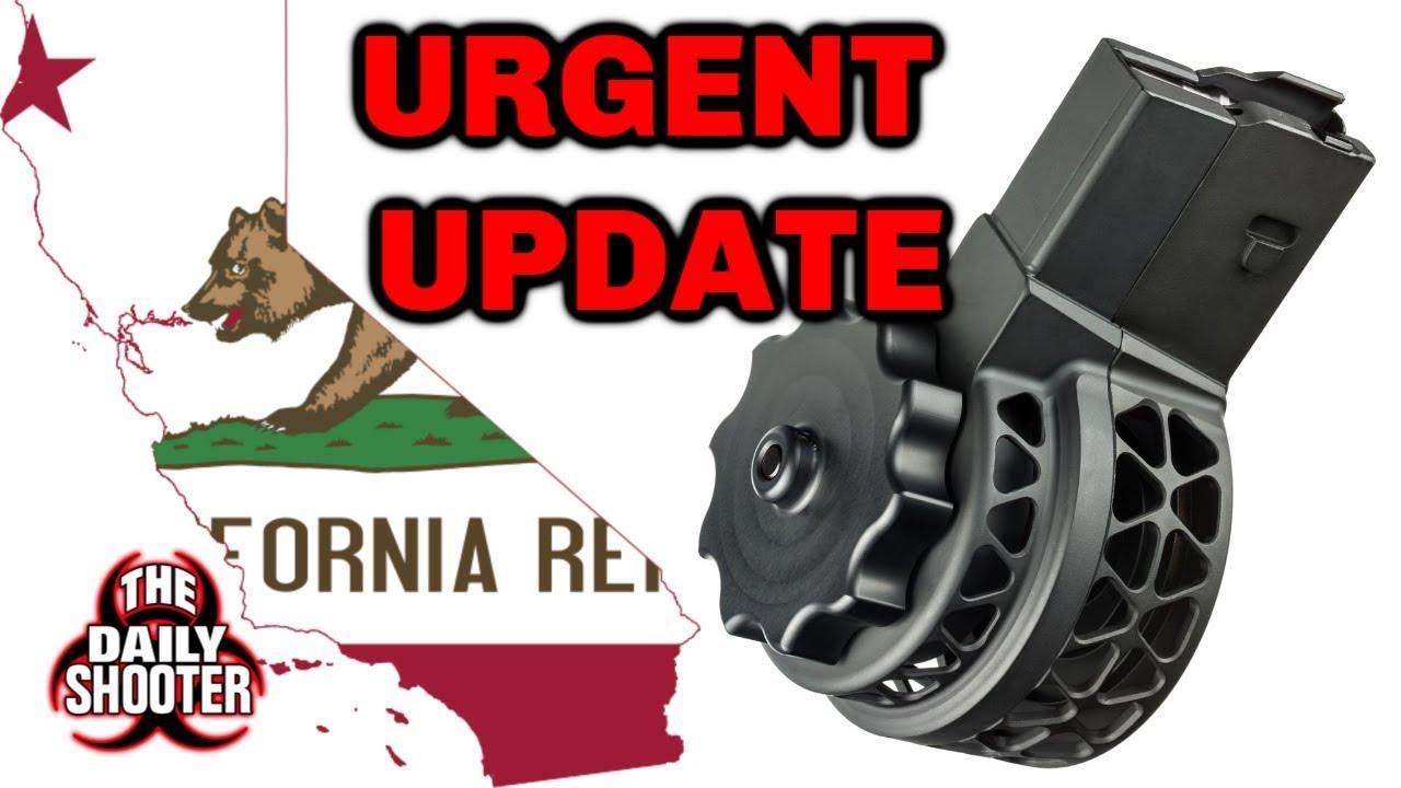 Urgent California Magazine Ban UPDATE!!