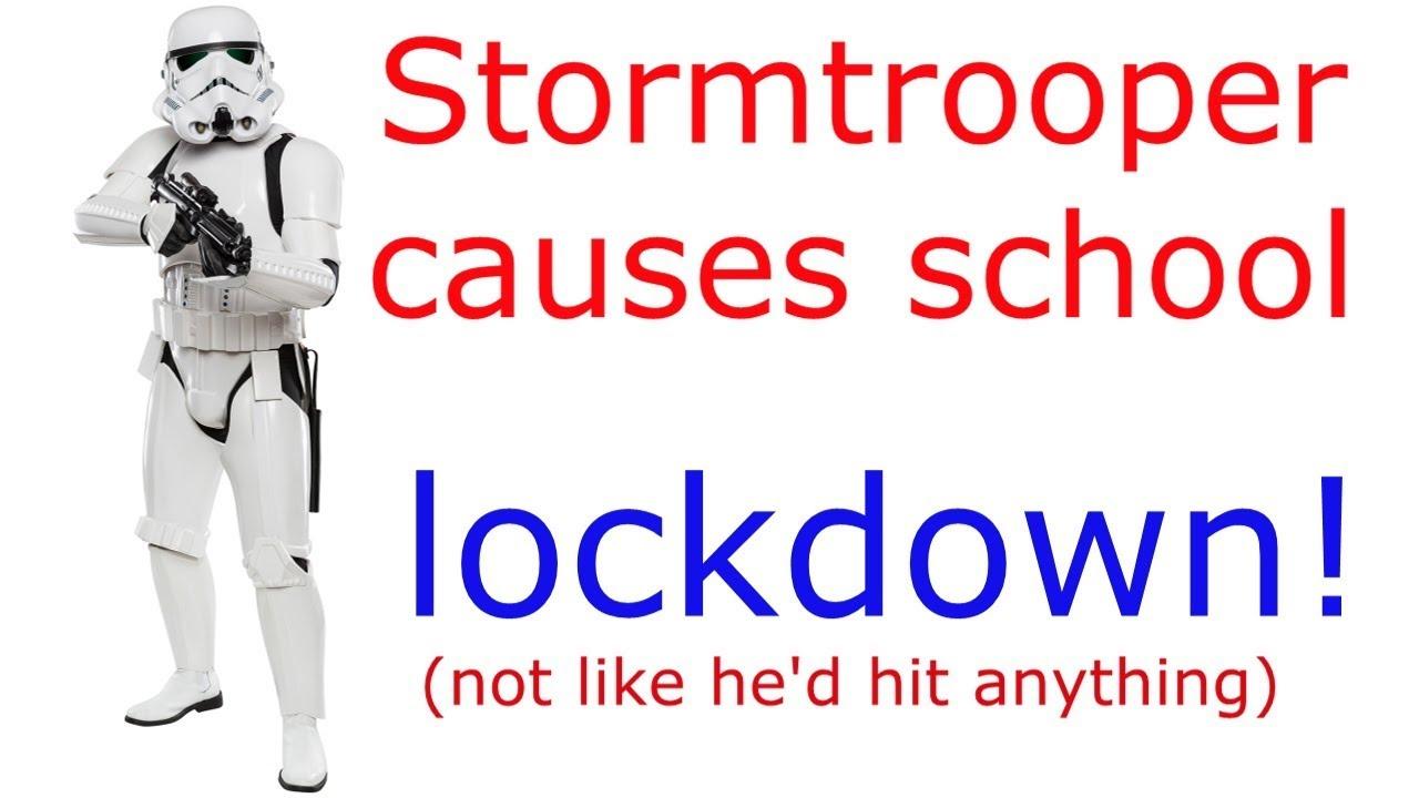 Stormtrooper causes school lockdown! Via @RunNGunsNews