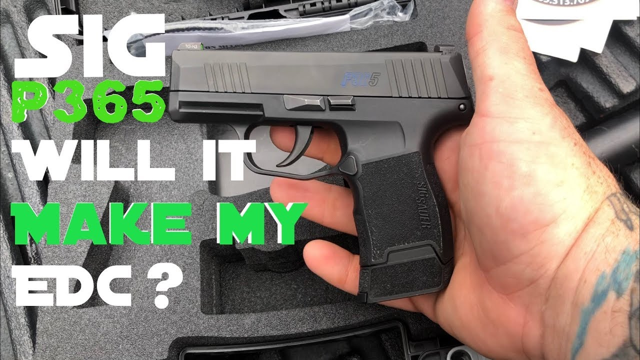 Sig P365. Will it make it into my EDC?