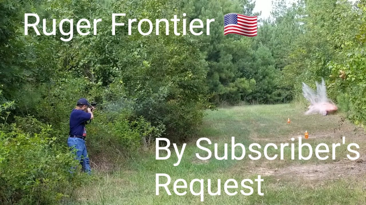 Ruger Frontier  Subscriber Requested