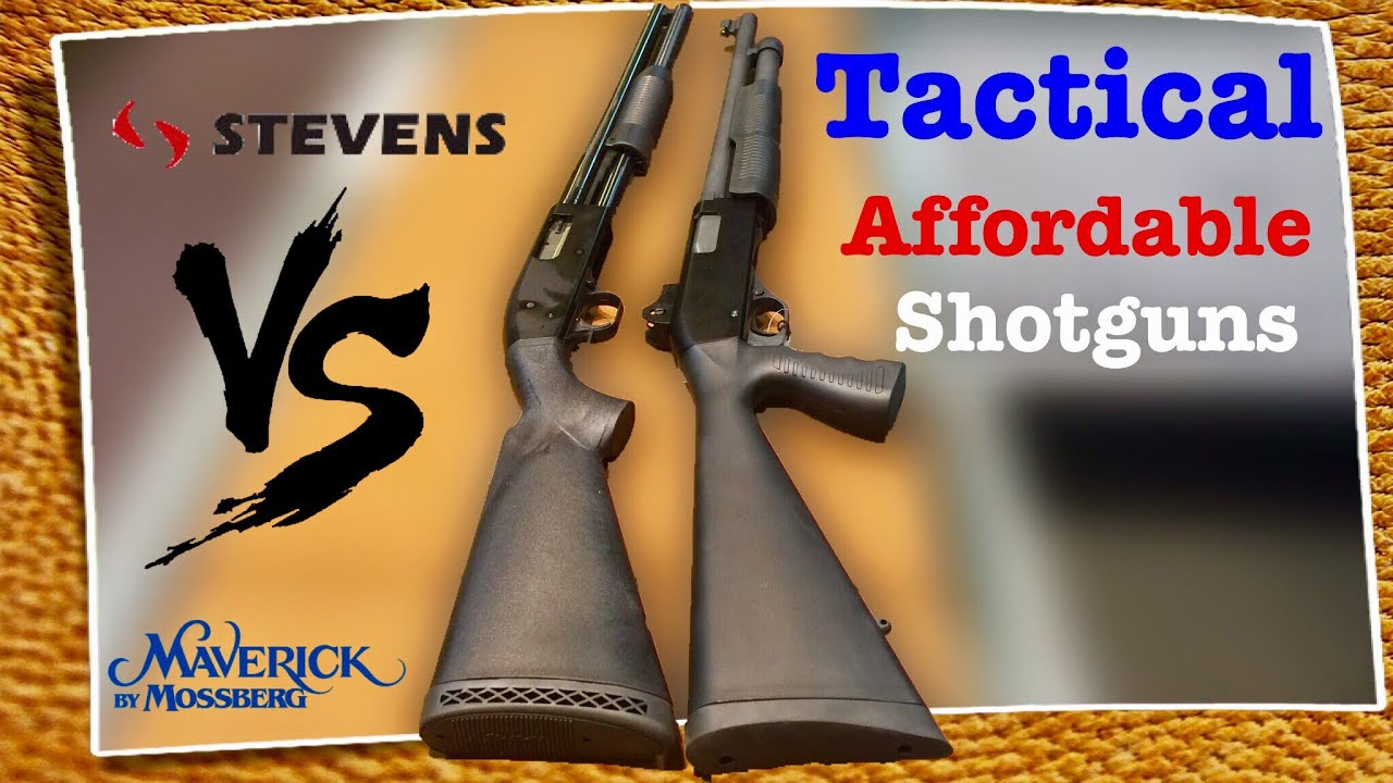 Stevens 320 Security Compared With Maverick 88 Security