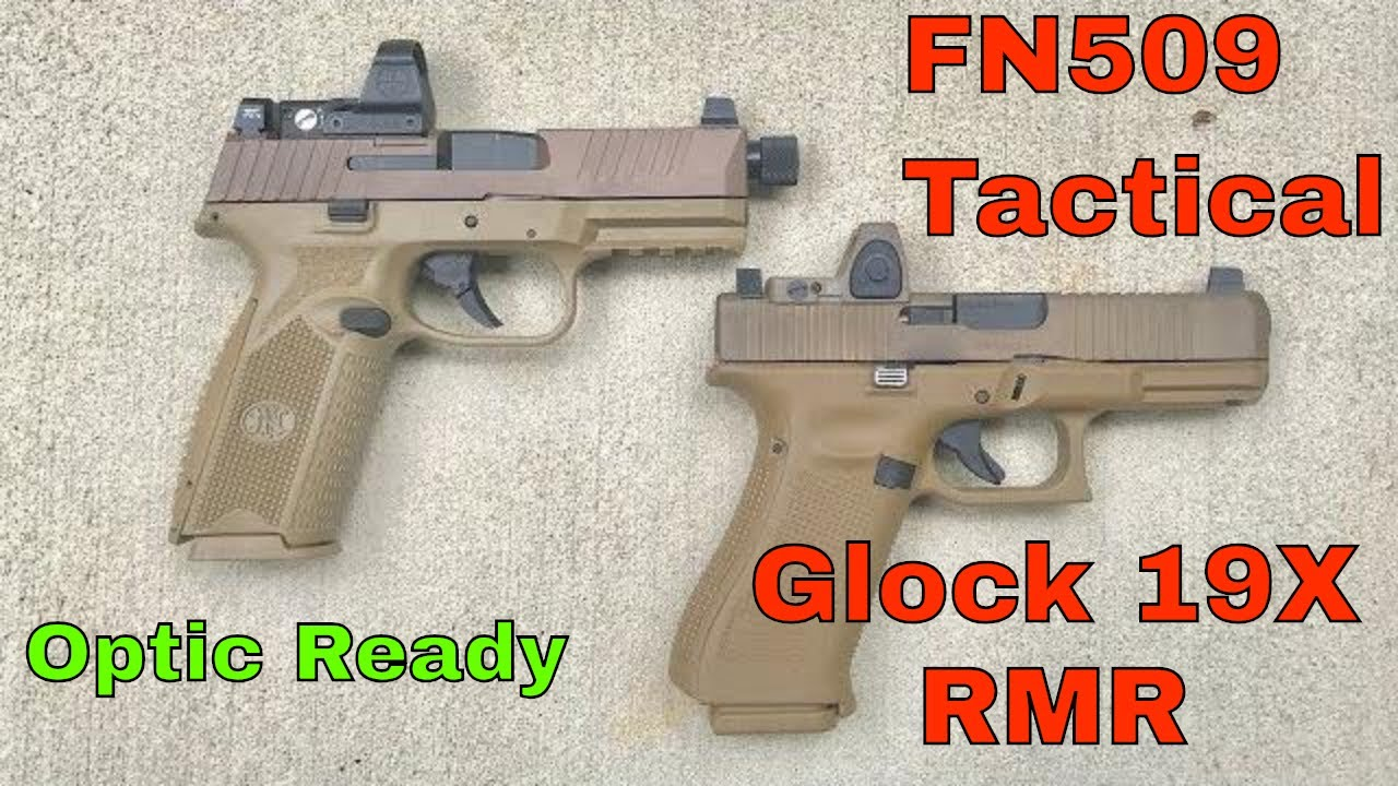 FN 509 Tactical vs Glock 19X with RMR06