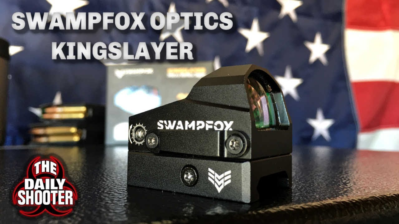 SwampFox Optics Kingslayer Review